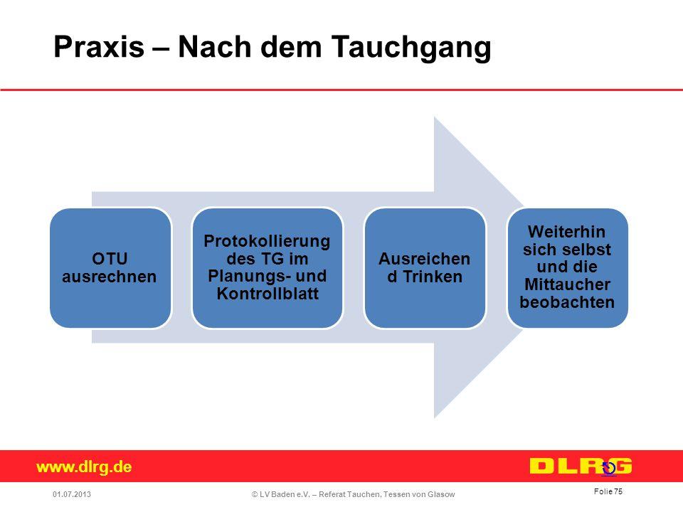 www.dlrg.de © LV Baden e.V. – Referat Tauchen, Tessen von Glasow OTU ausrechnen Protokollierung des TG im Planungs- und Kontrollblatt Ausreichen d Tri