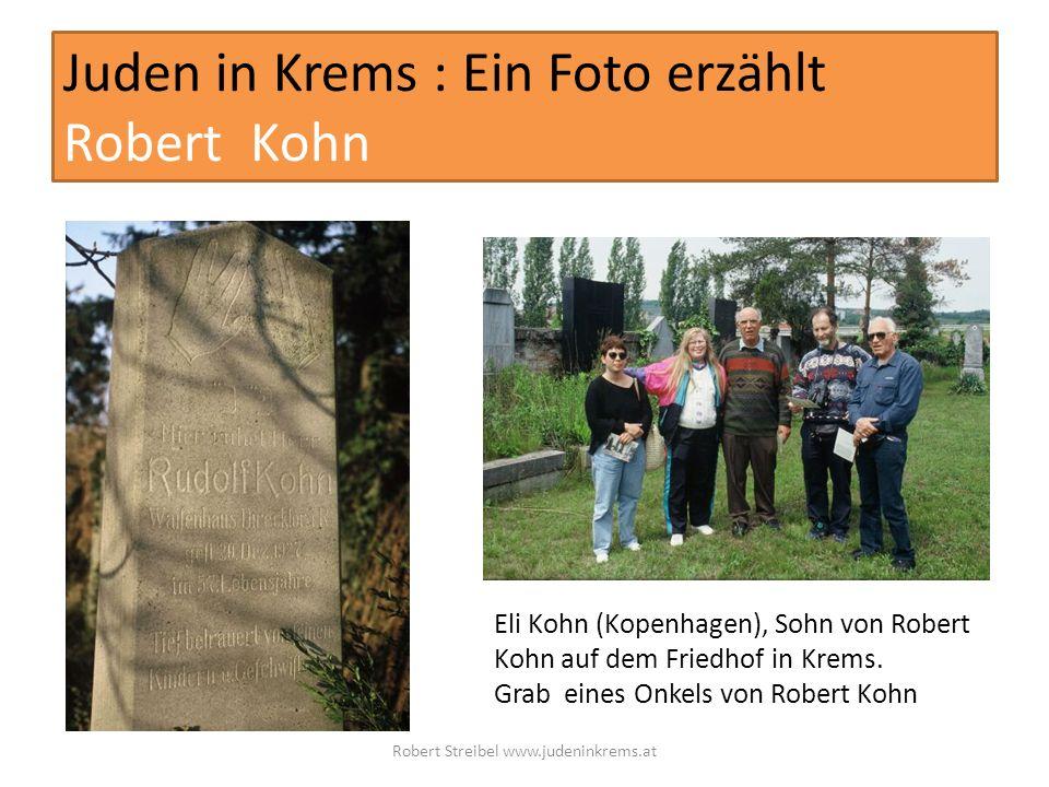 Juden in Krems : Ein Foto erzählt Robert Kohn Israel Kibbuz Givat Haim Eli Kohn (Kopenhagen), Sohn von Robert Kohn auf dem Friedhof in Krems.