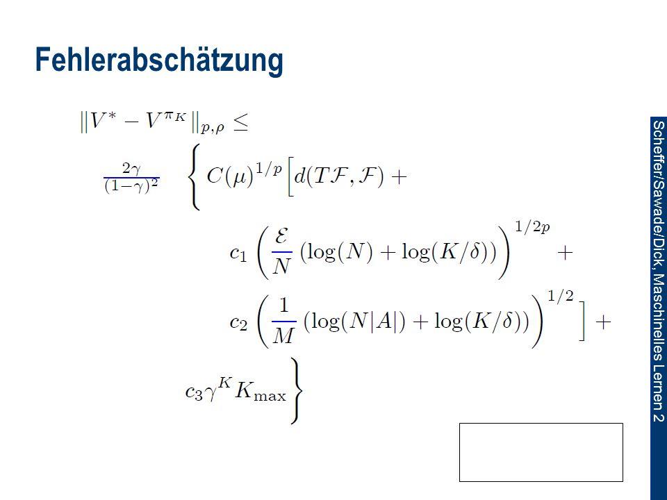 Scheffer/Sawade/Dick, Maschinelles Lernen 2 Fehlerabschätzung