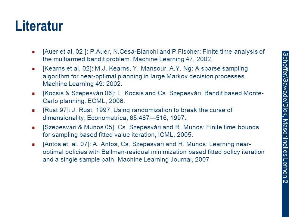 Scheffer/Sawade/Dick, Maschinelles Lernen 2 Literatur [Auer et al.
