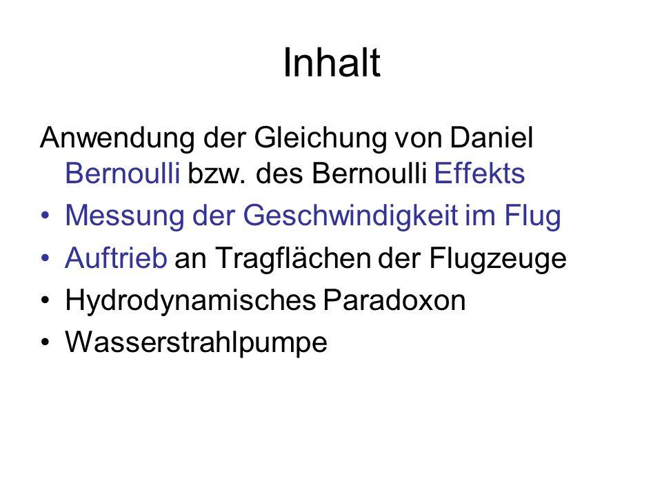 1 Pa Bernoulli Gleichung: Bei Erhöhung der Strömungsgeschwindigkeit fällt der Druck ab p2p2 1 Pa Druck im Bereich der höheren Geschwindigkeit v 2 p1p1 1 Pa Druck im Bereich der kleineren Geschwindigkeit v 1 v2v2 1 m/s Höhere Geschwindigkeit des Mediums v1v1 1 m/s Kleinere Geschwindigkeit des Mediums ρ 1 kg/m 3 Dichte des strömenden Mediums Die Bernoulli-Gleichung
