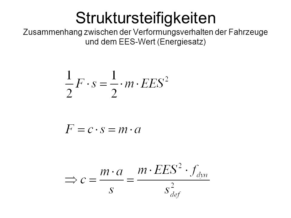 Struktursteifigkeiten Zusammenhang zwischen der Verformungsverhalten der Fahrzeuge und dem EES-Wert (Energiesatz)