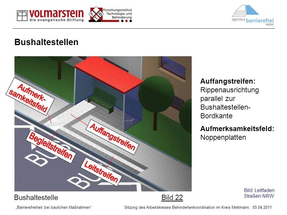 Barrierefreiheit bei baulichen Maßnahmen Sitzung des Arbeitskreises Behindertenkoordination im Kreis Mettmann, 05.04.2011 Auffangstreifen:Rippenausric