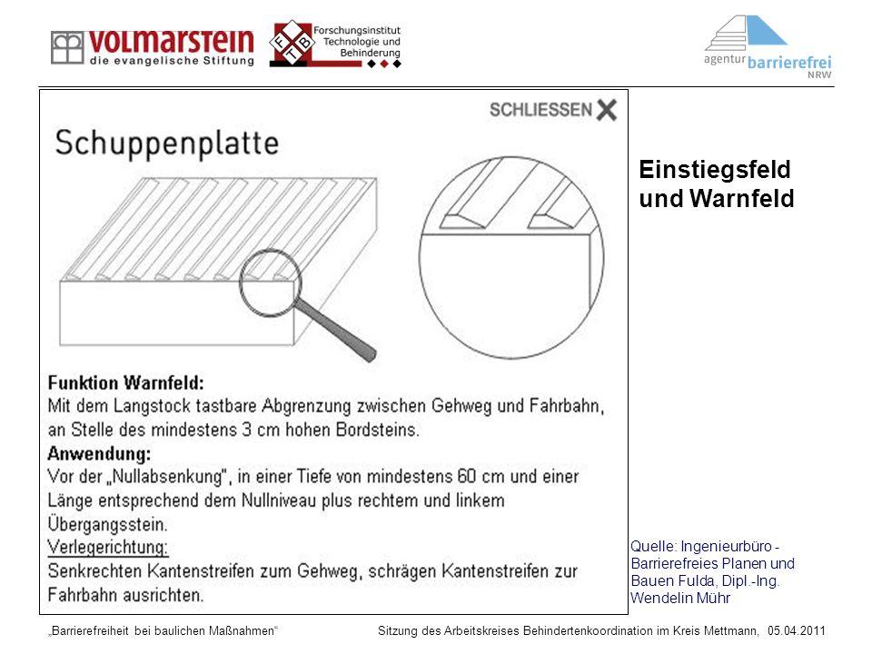 Barrierefreiheit bei baulichen Maßnahmen Sitzung des Arbeitskreises Behindertenkoordination im Kreis Mettmann, 05.04.2011 Quelle: Ingenieurbüro - Barr