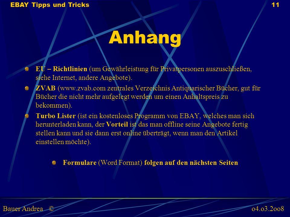 Anhang EU – Richtlinien (um Gewährleistung für Privatpersonen auszuschließen, siehe Internet, andere Angebote).