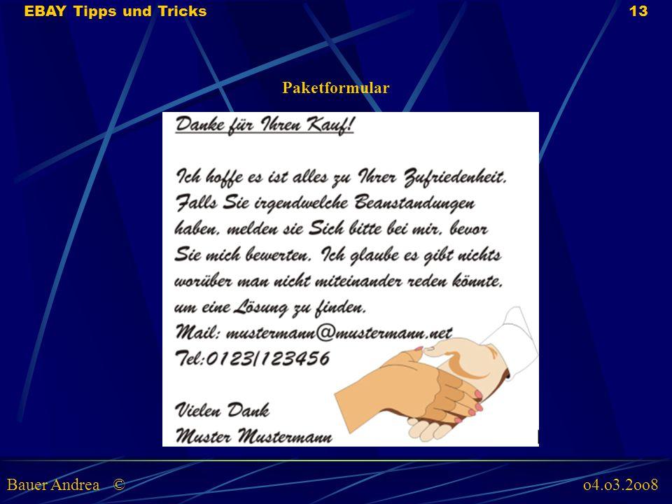 Paketformular EBAY Tipps und Tricks13 Bauer Andrea © o4.o3.2oo8