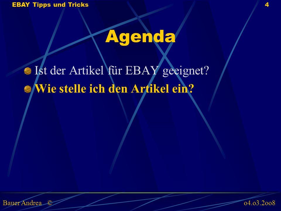 Agenda Ist der Artikel für EBAY geeignet. Wie stelle ich den Artikel ein.