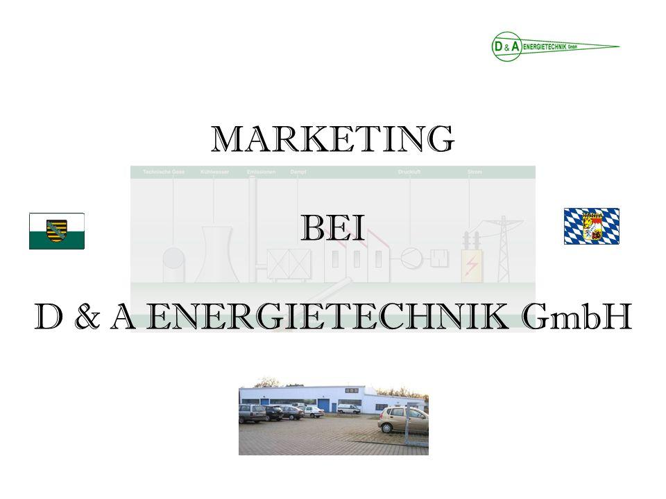MARKETING BEI D & A ENERGIETECHNIK GmbH