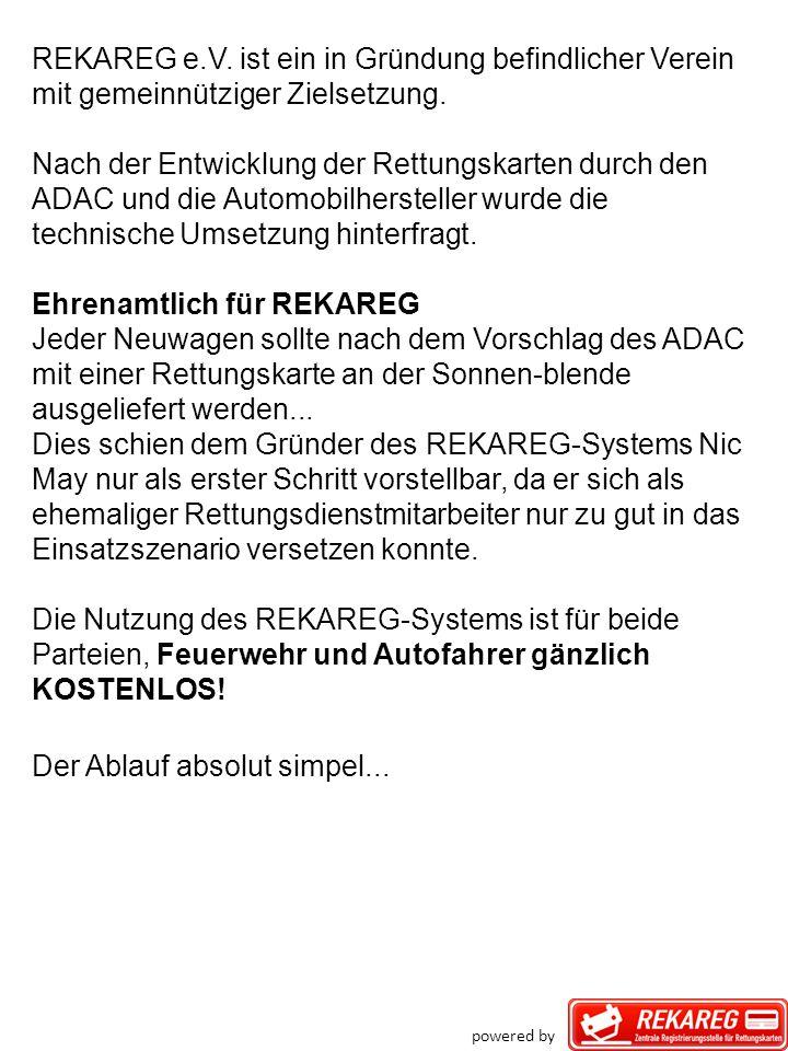REKAREG e.V. ist ein in Gründung befindlicher Verein mit gemeinnütziger Zielsetzung. Nach der Entwicklung der Rettungskarten durch den ADAC und die Au