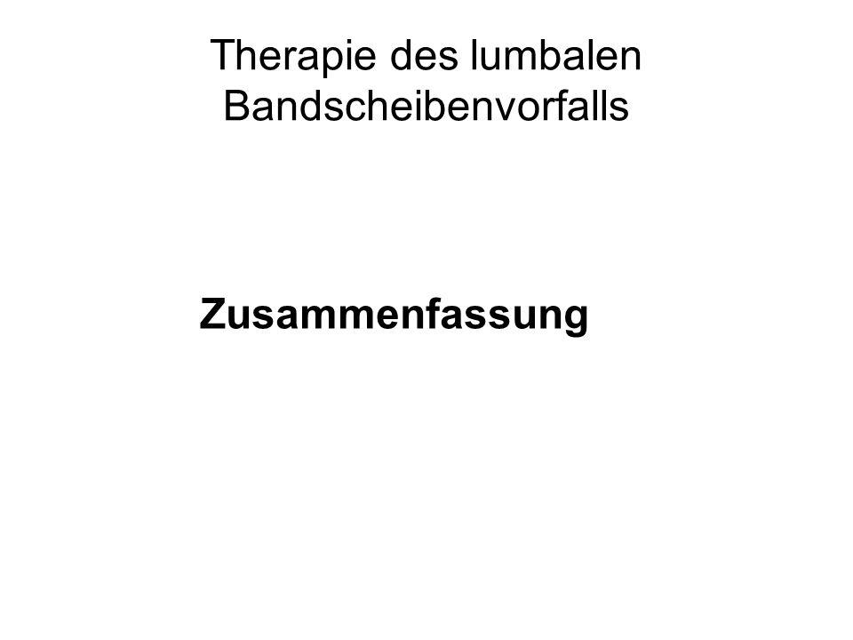 Therapie des lumbalen Bandscheibenvorfalls Zusammenfassung