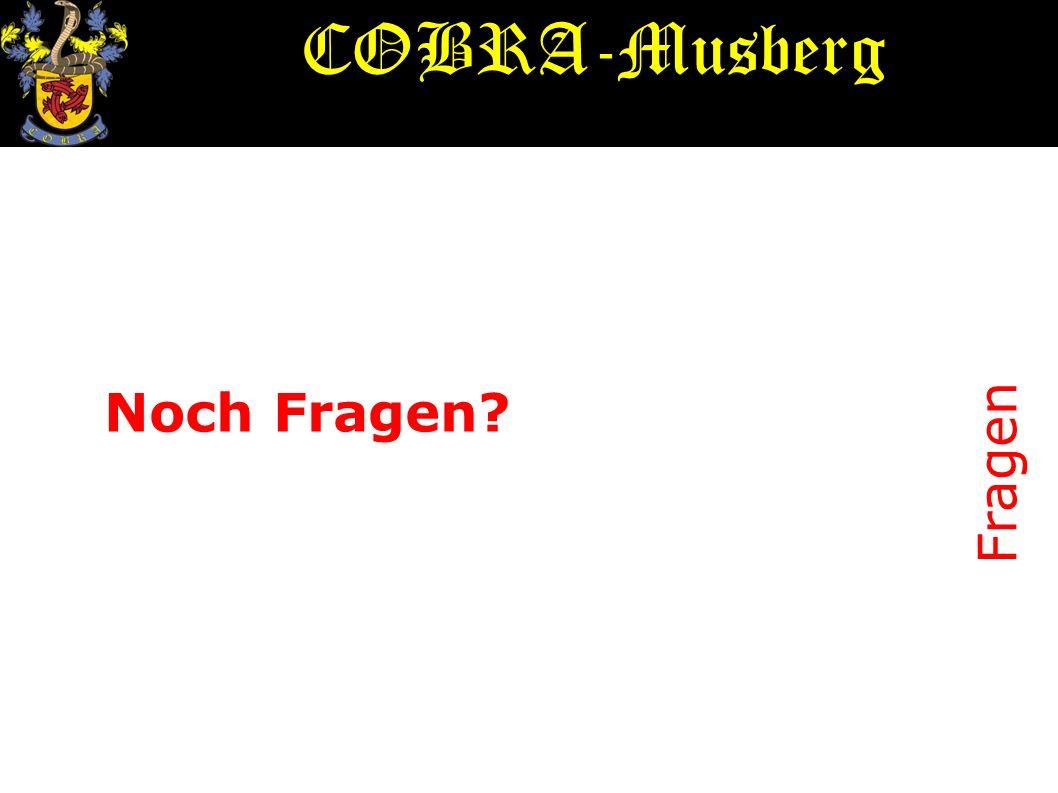 Fragen Noch Fragen? COBRA-Musberg