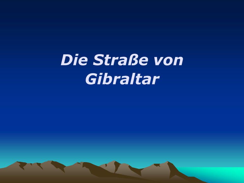 Die Straße von Gibraltar