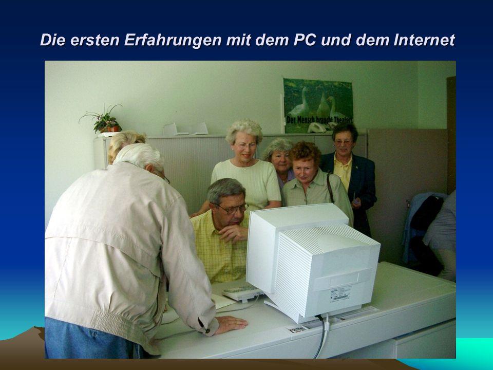 Die ersten Erfahrungen mit dem PC und dem Internet