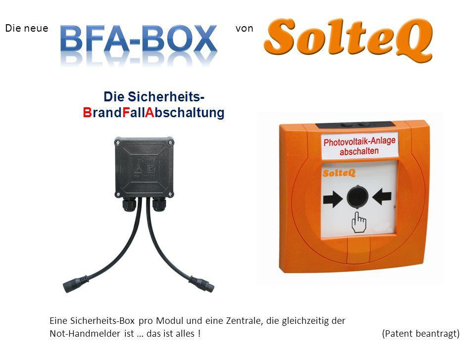 Eine Sicherheits-Box pro Modul und eine Zentrale, die gleichzeitig der Not-Handmelder ist … das ist alles !(Patent beantragt) Die Sicherheits- BrandFa