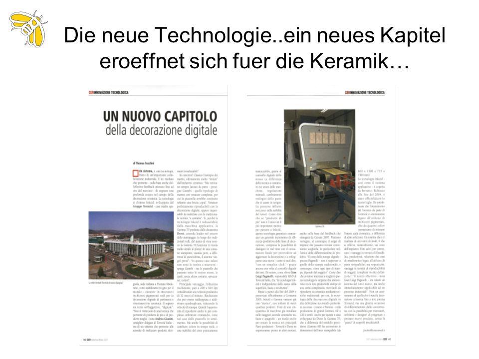 Die neue Technologie..ein neues Kapitel eroeffnet sich fuer die Keramik…