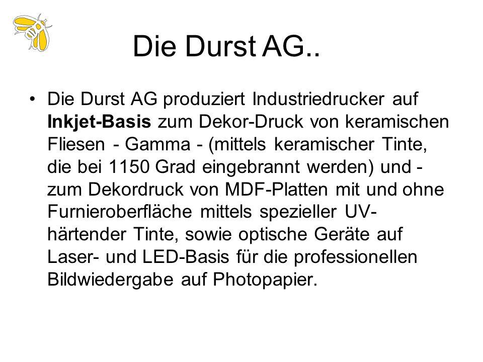 Die Durst AG produziert Industriedrucker auf Inkjet-Basis zum Dekor-Druck von keramischen Fliesen - Gamma - (mittels keramischer Tinte, die bei 1150 G
