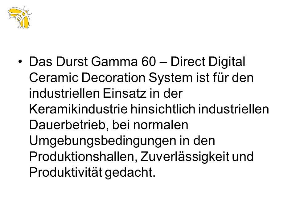 Das Durst Gamma 60 – Direct Digital Ceramic Decoration System ist für den industriellen Einsatz in der Keramikindustrie hinsichtlich industriellen Dau