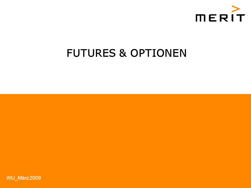 WU_März 2009 FUTURES & OPTIONEN