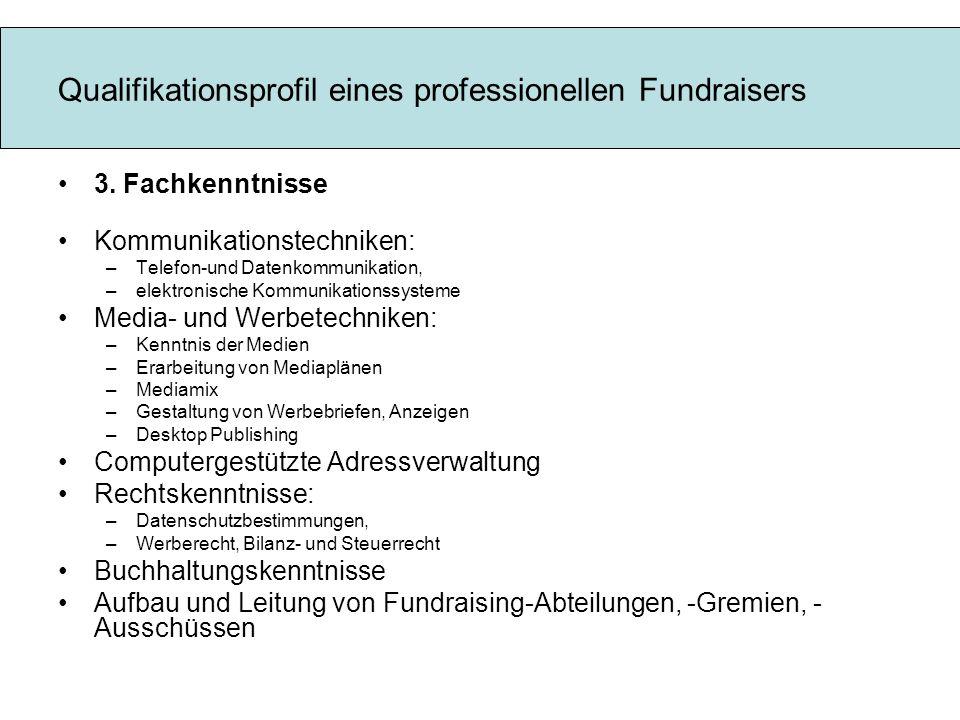 Qualifikationsprofil eines professionellen Fundraisers 3.