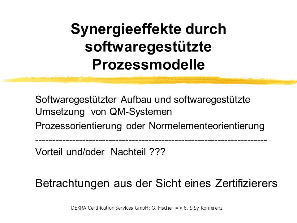 Softwaregestützter Aufbau und softwaregestützte Umsetzung von QM-Systemen Prozessorientierung oder Normelementeorientierung --------------------------
