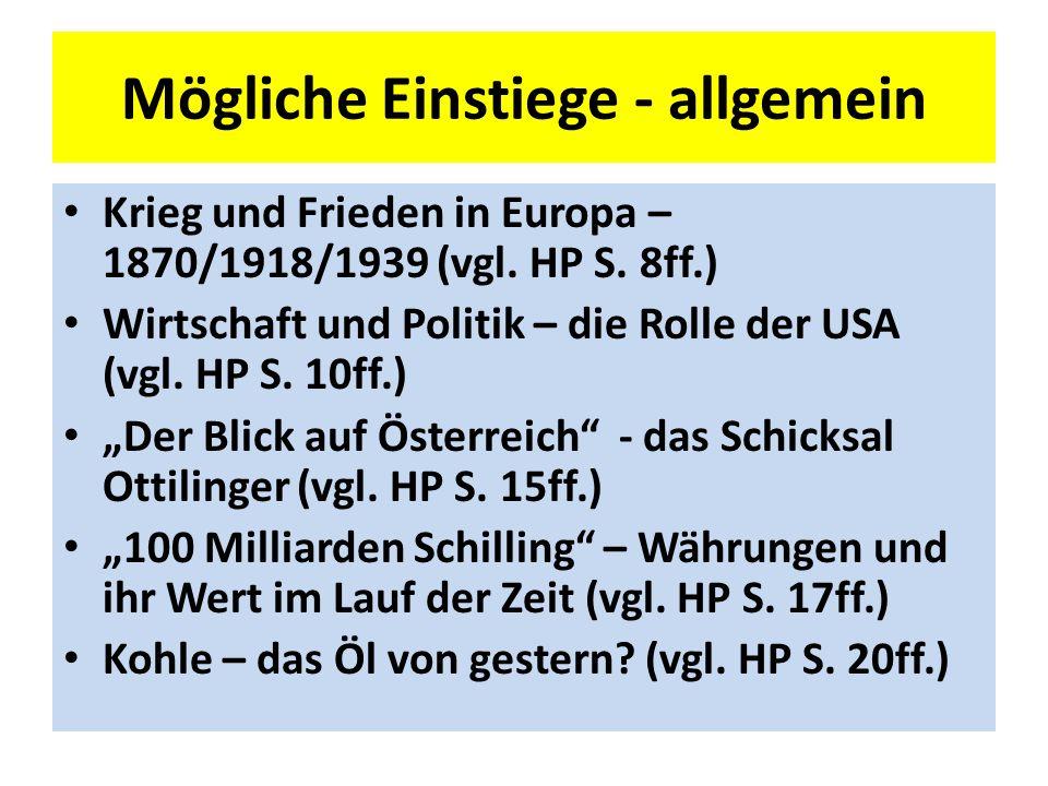 Mögliche Einstiege - allgemein Krieg und Frieden in Europa – 1870/1918/1939 (vgl.