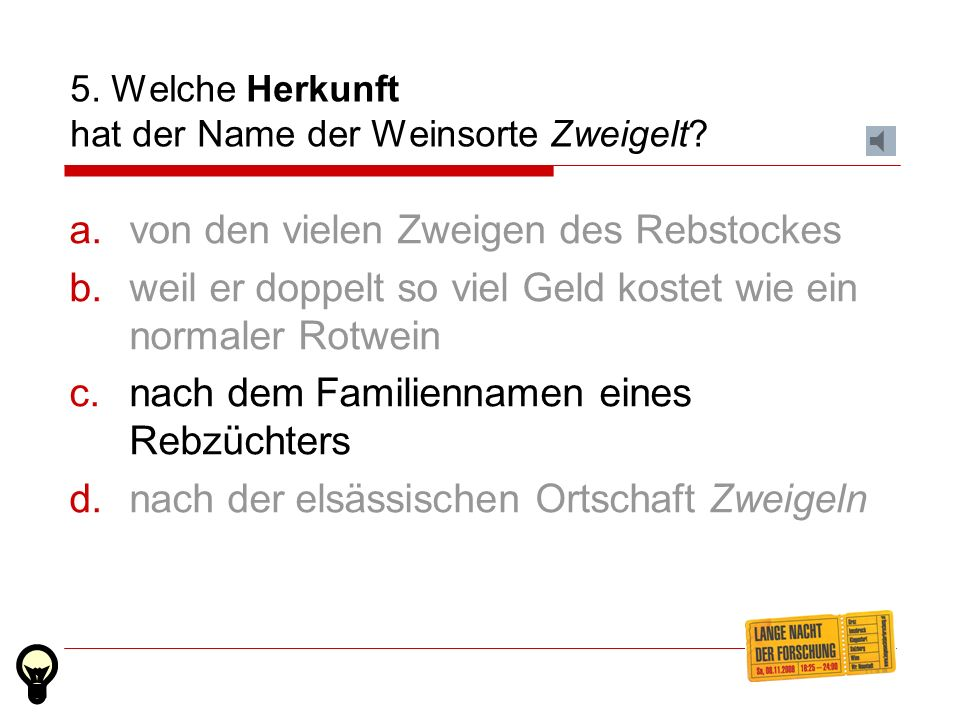 4. Was bedeutet(e) in Oberösterreich a gschwinds Hiadl.