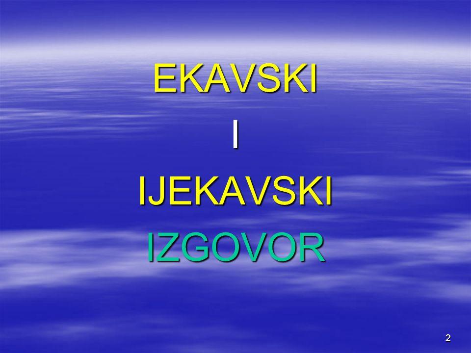2 EKAVSKIIIJEKAVSKIIZGOVOR