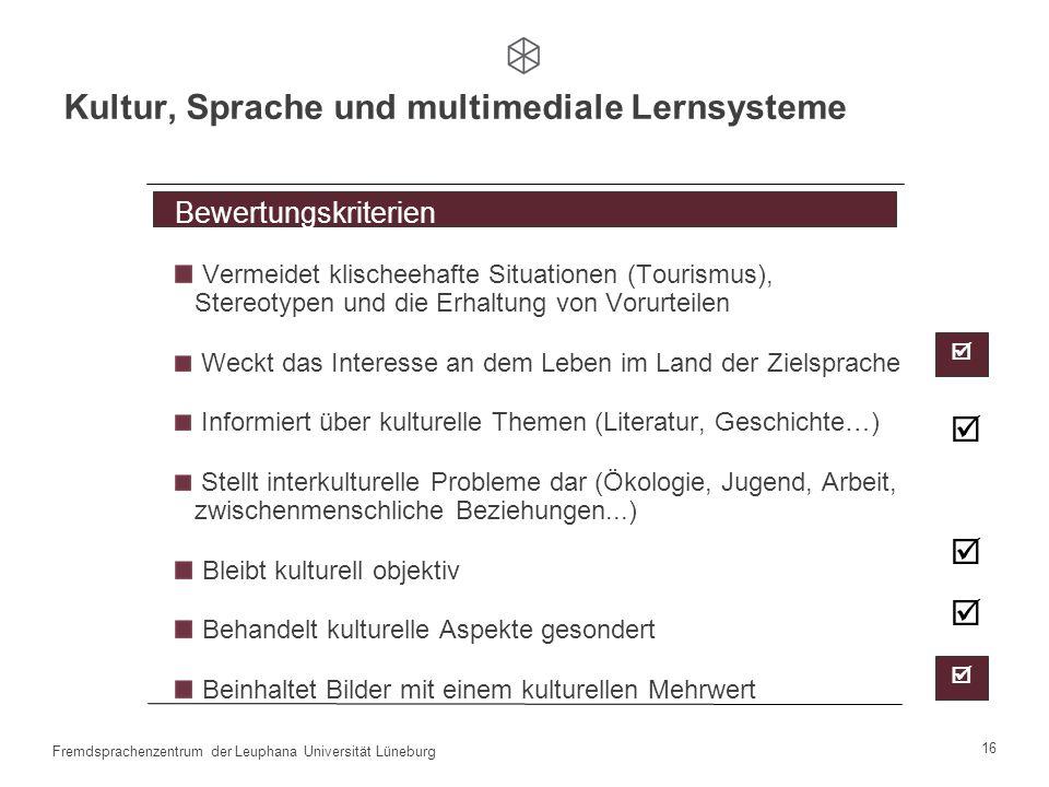 15 Fremdsprachenzentrum der Leuphana Universität Lüneburg Erste Einblicke Arbeitsaufwand Lerneffekt Mit der Zeit wird es langweilig. Ich spiele viel,
