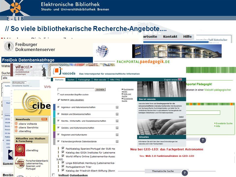 6 // So viele bibliothekarische Recherche-Angebote....