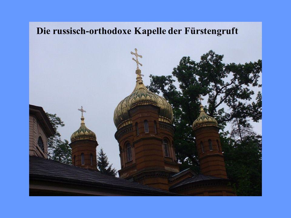 Die russisch-orthodoxe Kapelle der Fürstengruft