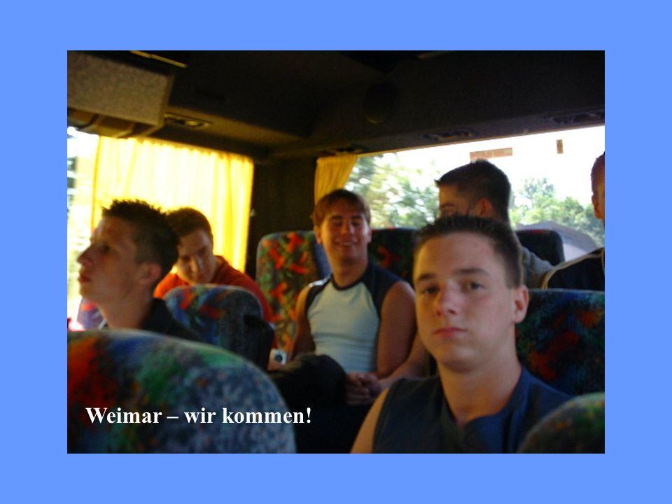 Weimar – wir kommen!