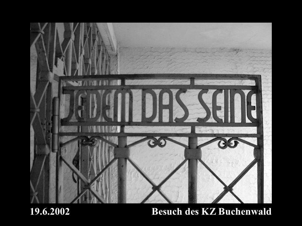 19.6.2002Besuch des KZ Buchenwald