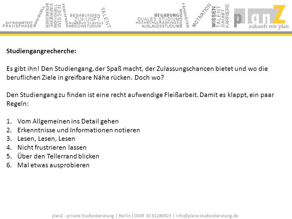 planZ - private Studienberatung | Berlin | 0049 30 61286923 | info@planz-studienberatung.de Studiengangrecherche: Es gibt ihn! Den Studiengang, der Sp