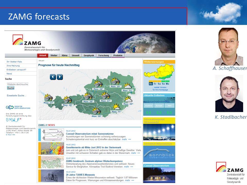 Zentralanstalt für Meteorologie und Geodynamik ZAMG forecasts A. Schaffhauser K. Stadlbacher