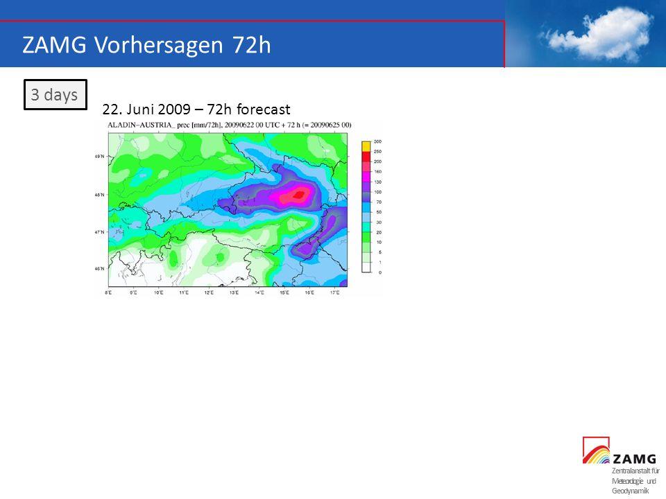 Zentralanstalt für Meteorologie und Geodynamik ZAMG Vorhersagen 72h 3 days 22. Juni 2009 – 72h forecast