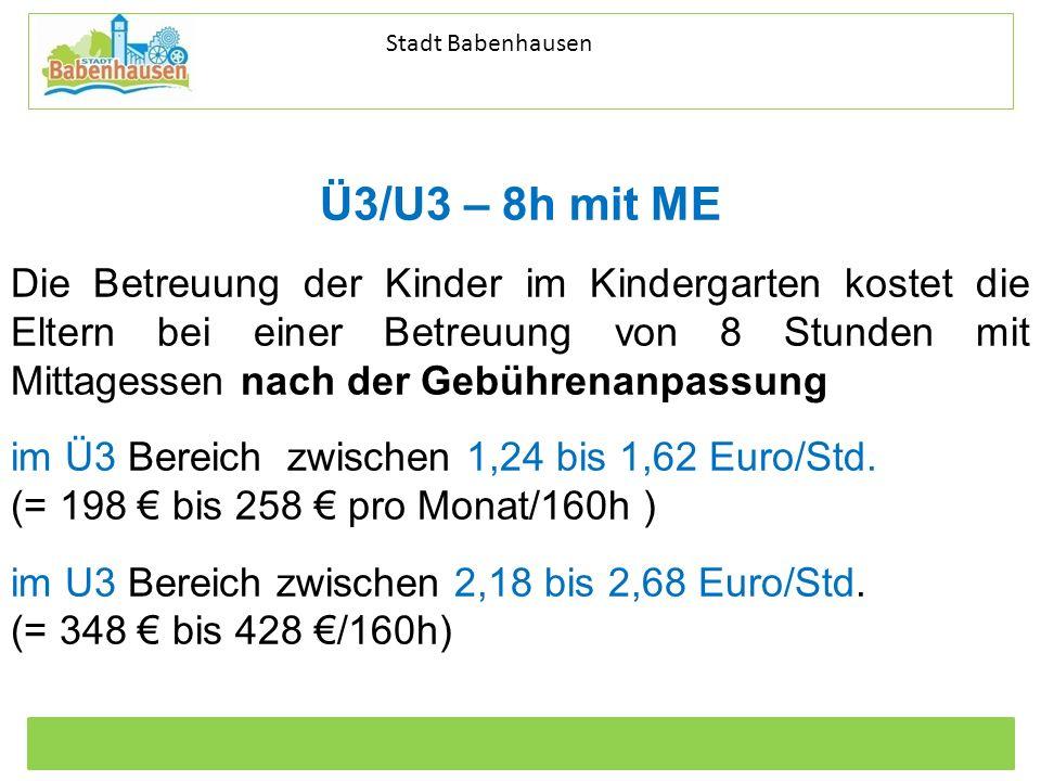 Kommunale Dienstleistungen Eigenbetrieb der Stadt Babenhausen Betriebszweig Stadtentwässerung Stadt Babenhausen Ü3/U3 – 8h mit ME Die Betreuung der Ki