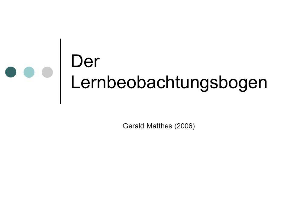 Der Lernbeobachtungsbogen Gerald Matthes (2006)