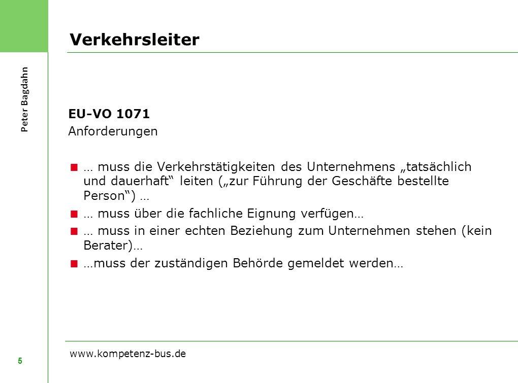 Verkehrsleiter EU-VO 1071 Anforderungen … muss die Verkehrstätigkeiten des Unternehmens tatsächlich und dauerhaft leiten (zur Führung der Geschäfte be