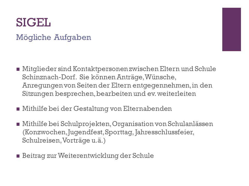 + SIGEL Mitglieder sind Kontaktpersonen zwischen Eltern und Schule Schinznach-Dorf.
