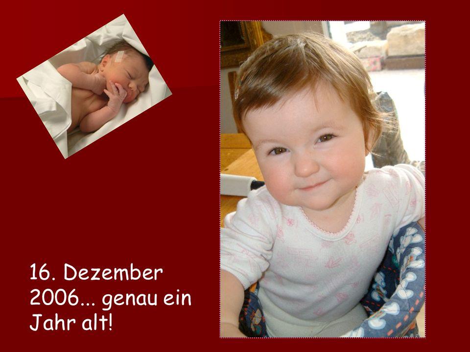 16. Dezember 2005... die Geburt von Elena