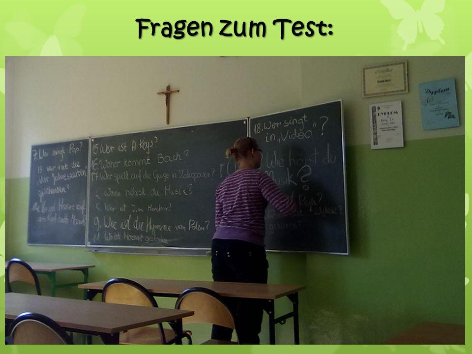 Fragen zum Test: