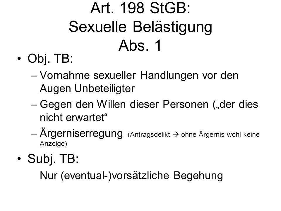 Art.198 StGB: Sexuelle Belästigung Abs. 1 Obj.