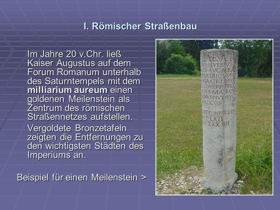 I.Römischer Straßenbau Im Jahre 20 v.Chr.