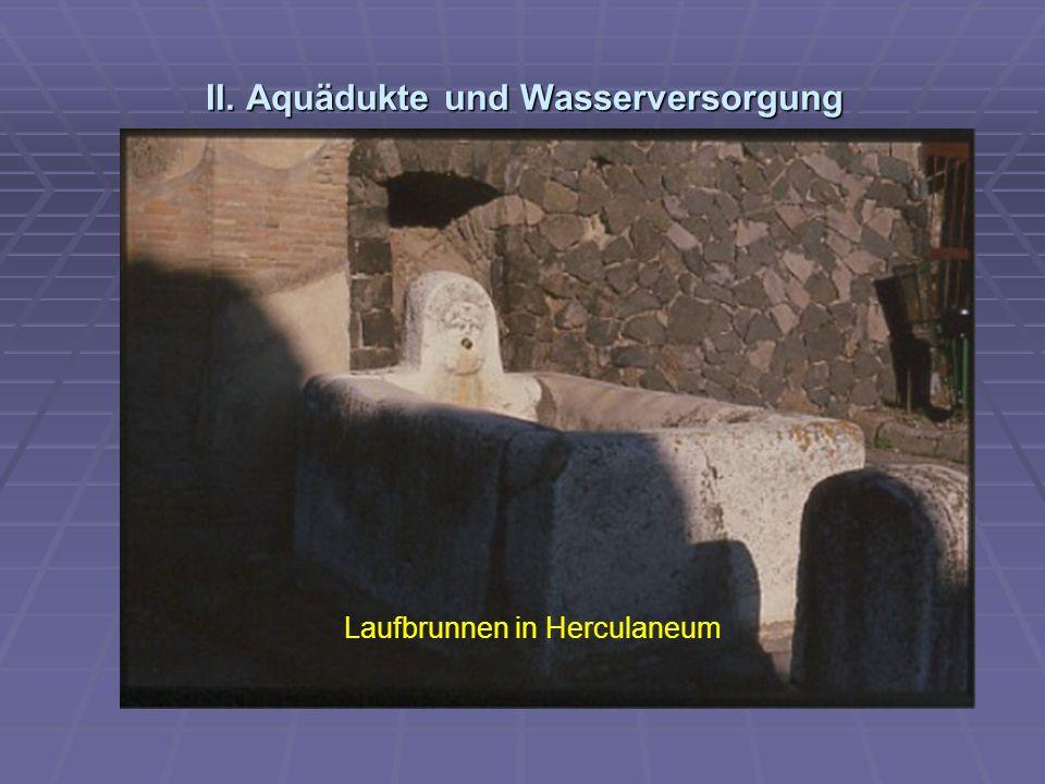 II. Aquädukte und Wasserversorgung Laufbrunnen in Herculaneum
