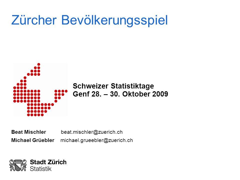 Zürcher Bevölkerungsspiel Schweizer Statistiktage Genf 28.