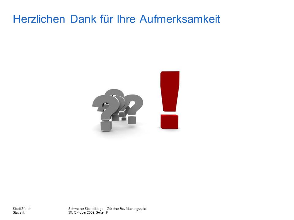 Schweizer Statistiktage – Zürcher Bevölkerungsspiel 30.