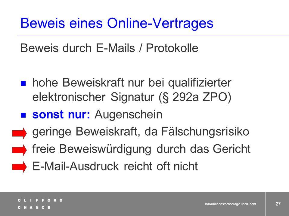 Informationstechnologie und Recht 25 Änderungen der Formvorschriften durch Gesetz vom 13.07.2001 2 neue Formen wurden in das BGB eingeführt: Elektroni