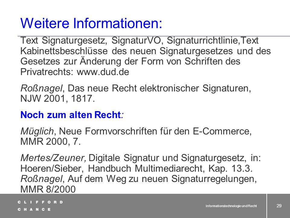 Informationstechnologie und Recht 27 Beweis eines Online-Vertrages Beweis durch E-Mails / Protokolle hohe Beweiskraft nur bei qualifizierter elektroni