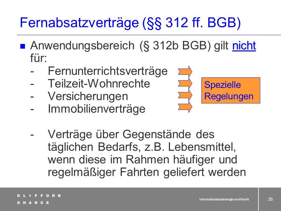 Informationstechnologie und Recht 33 AGB-Recht bei Online-Verträgen zwischen Unternehmen (nur) für E-Business keine Besonderheiten gegenüber herkömmli