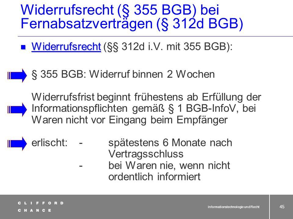 Informationstechnologie und Recht 43 Informationspflichten (BGB-InfoV) bei Fernabsatzverträgen (§§ 312 ff. Für den Inhalt der Informationen gemäß § 1
